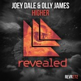 Joey Dale & Olly James - Higher [Revealed Recordings]