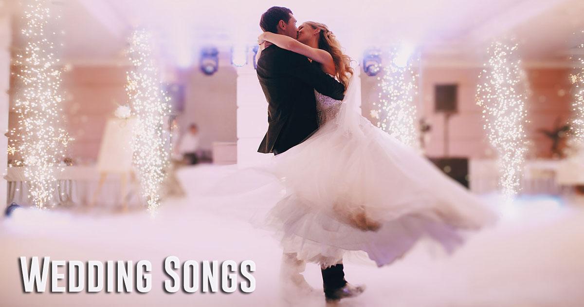 Wedding Songs - Wedding Music - Wedding Dance Songs List