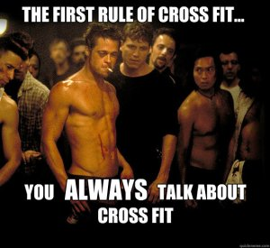CrossFit First Rule of CrossFit