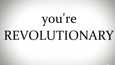 You're Revolutionary
