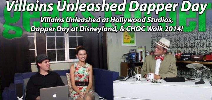 Villains Unleashed Dapper Day - Geeks Corner - Episode 348