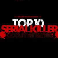 Top 10 Serial Killer Documentaries