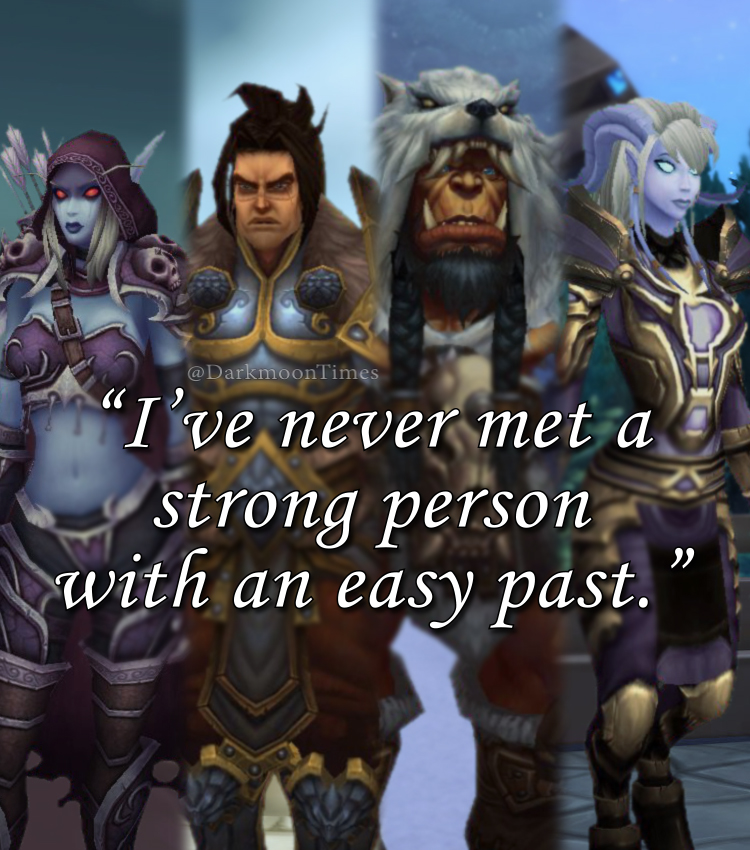 Sylvanas, Varian, Durotan, and Yrel seen with the mention that no strong person had an easy past.
