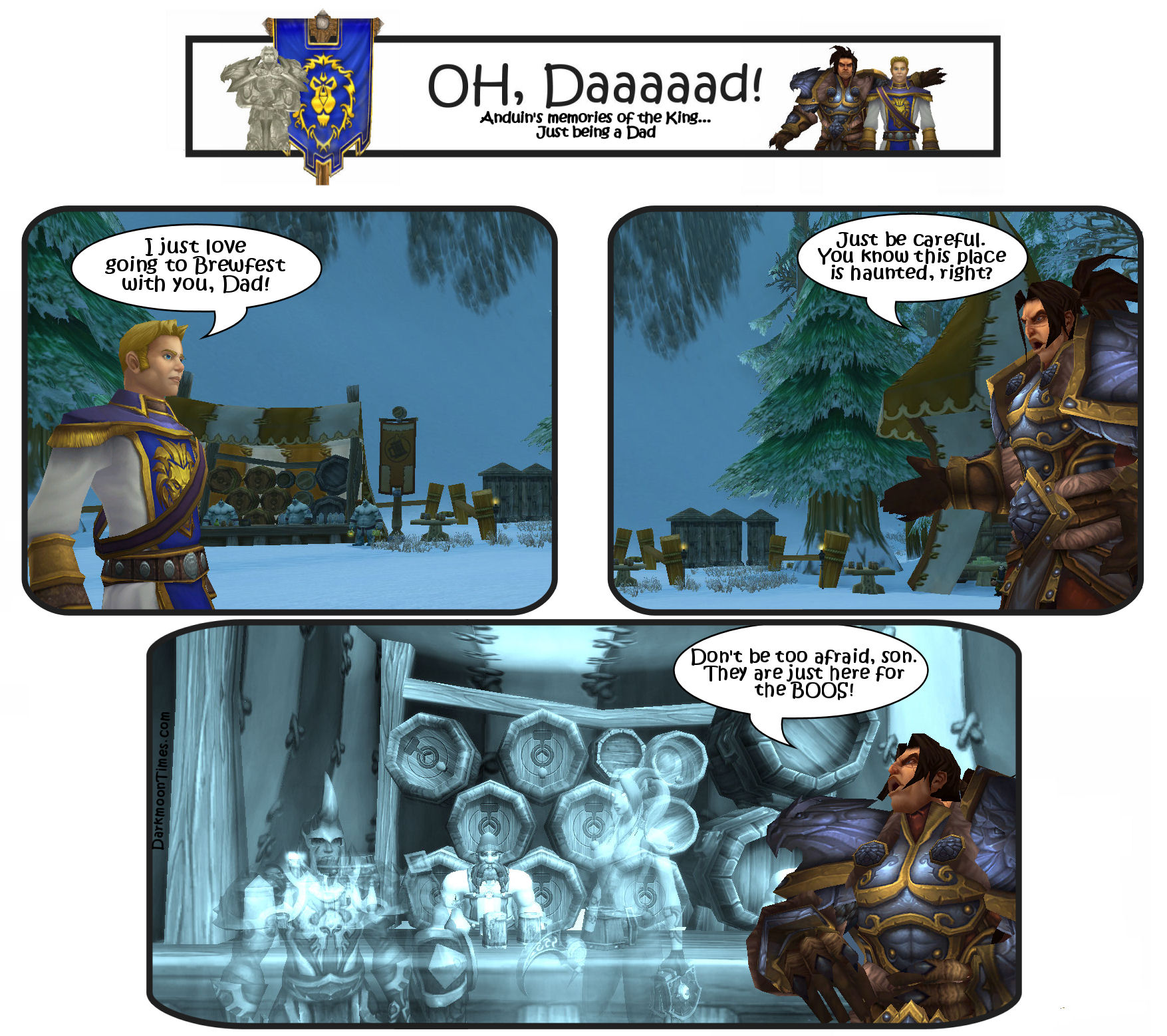 Dad joke where Varian tells Anduin the Brewfest is haunted, but don't worry they are only there for the boos!