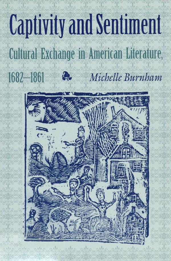 Captivity and Sentiment by Michelle Burnham - HTML