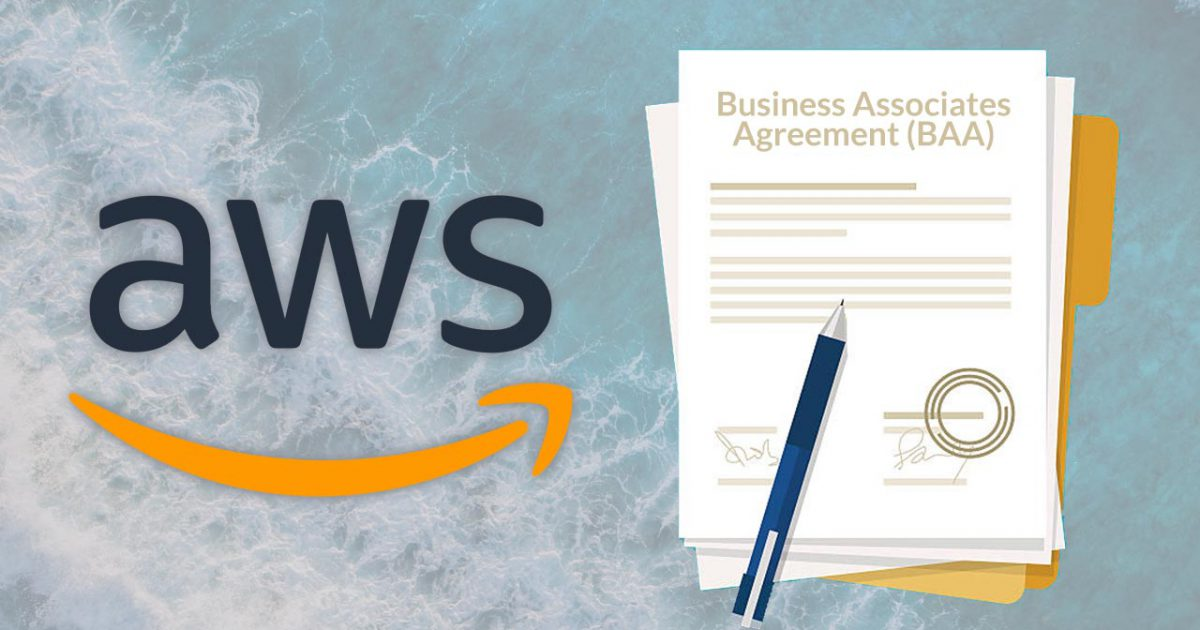 The Basics of the AWS Business Associates Agreement (BAA) Dash