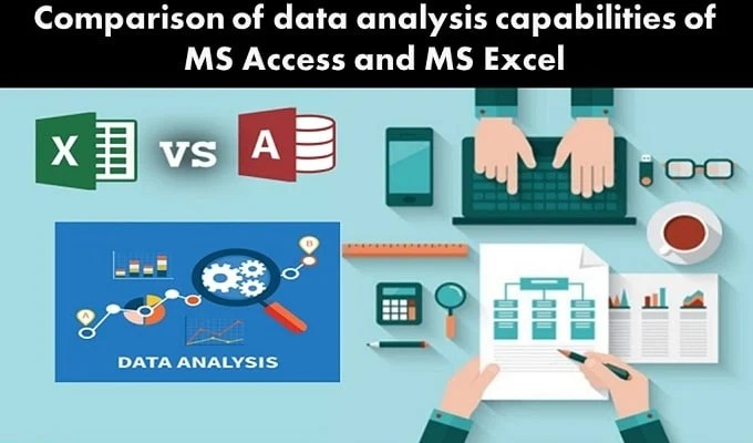 A Comparative Analysis of Using MS Access for Data Analysis over MS