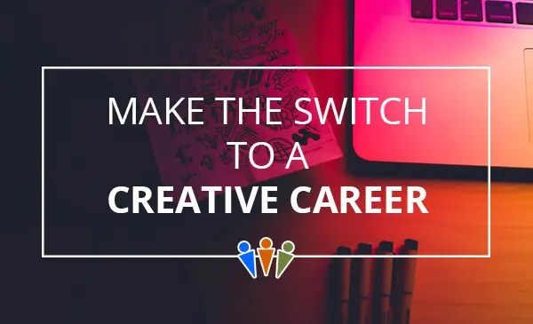 How to Transition to a Creative Career Blog DataTech Business Centre