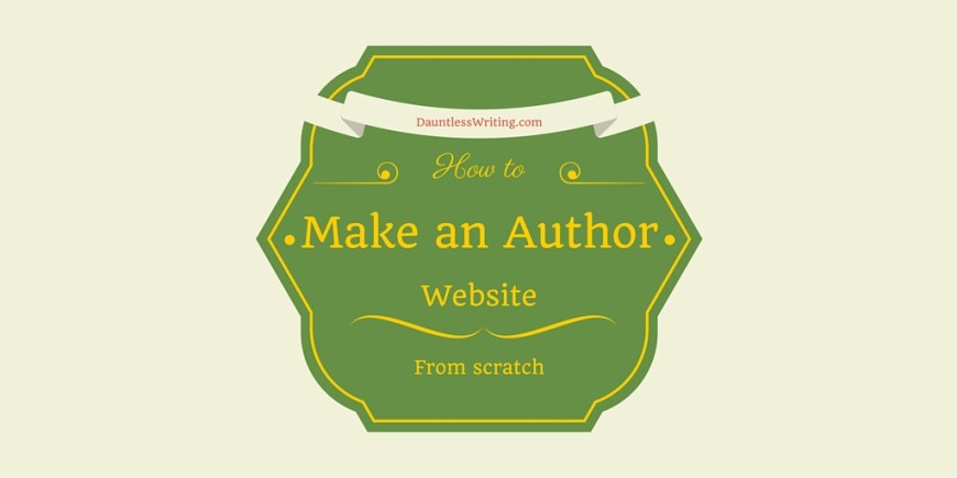 How to make an author website with dauntlesswriting.com
