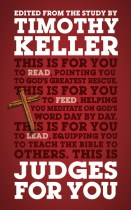 Judges for You by Tim Keller