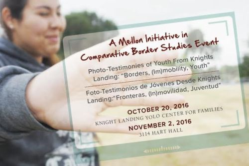 """Photo-Testimonies of Youth From Knights Landing: """"Borders, (Im)mobility, Youth"""""""