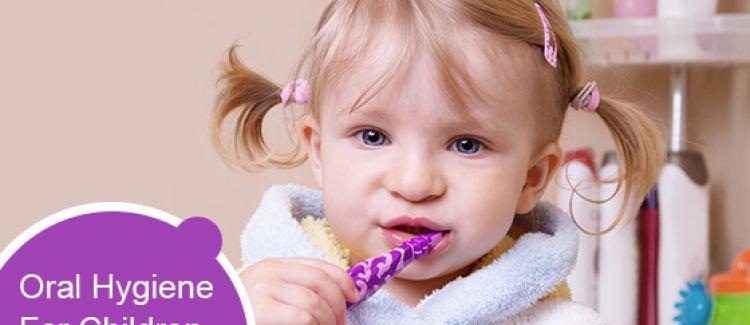 Best Oral Hygiene Practices For Children
