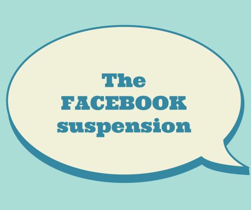 the facebook suspension