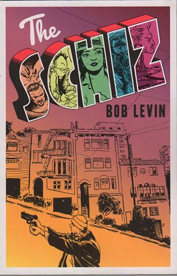 Copy of THE SCHIZ by Bob Levin