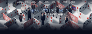 Now You See Me 2 - Banner