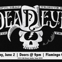 Grateful Dead Tribute Band DeadEye Shakes up Downtown Austin, Texas