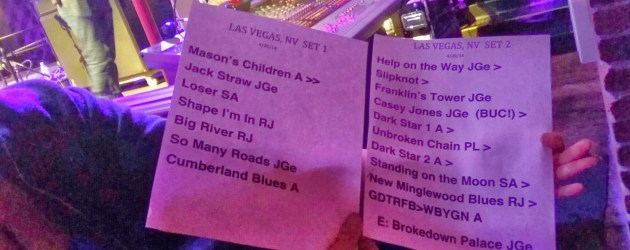 Setlist: Phil Lesh and Friends Brooklyn Bowl Las Vegas 4/20/14 Phil Lesh, Jackie Greene, John Scofield, John Medeski, Stu Allen, and Joe Russo