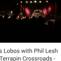 "VIDEO: Los Lobos with Phil Lesh ""Bertha"" at Terrapin Crossroads - Feb. 22, 2015"