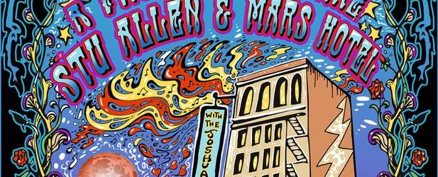 SPECIAL ALL WEEKEND EVENT:  STU ALLEN & MARS HOTEL  & guests incl. Rob Barraco, Col. Bruce Hampton,  DJ Logic,Will Scarlett  & ALL THREE NIGHTS OF FARE THEE WELL LIVE ON A GIANT SCREEN