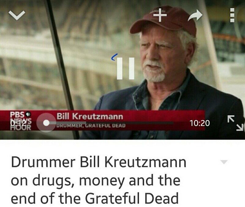 "via PBS ""Drummer Bill Kreutzmann on drugs, money and the end of the Grateful Dead"""
