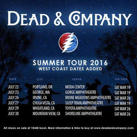 MORE TOUR! Dead and Company announce West Coast Tour Dates