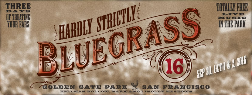 WEBCAST: Hardly Strictly Bluegrass Festival - Saturday October 1, 2016