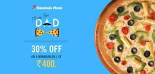 Get 30% Off On Orders Of Rs 400 Or More + Extra 20% Cashback Via Pockets Using Domino's Father's Day Offer