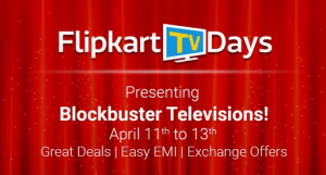 Flipkary TV Days From 11th To 13th April