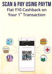 Paytm- Get Flat Rs.10 Cashback on Transaction of Rs 20 on Your 1st Scan & Pay