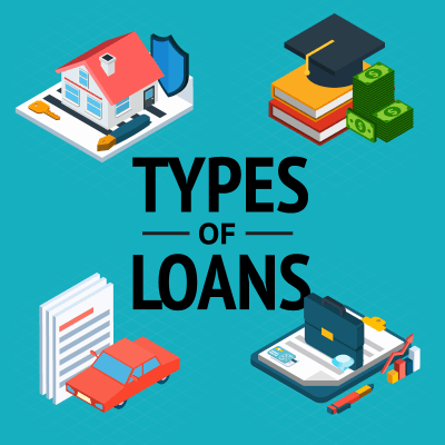 Types of Loans & Credit: Different Credit & Loan Options