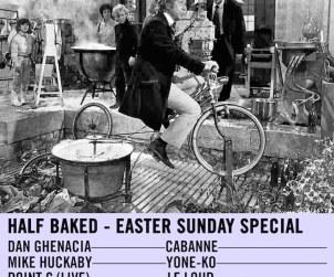 half baked easter