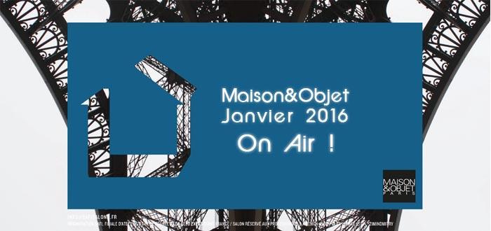 Salon maison et objet janvier 2016 c 39 est parti mo16 - Salon maison et objet villepinte ...
