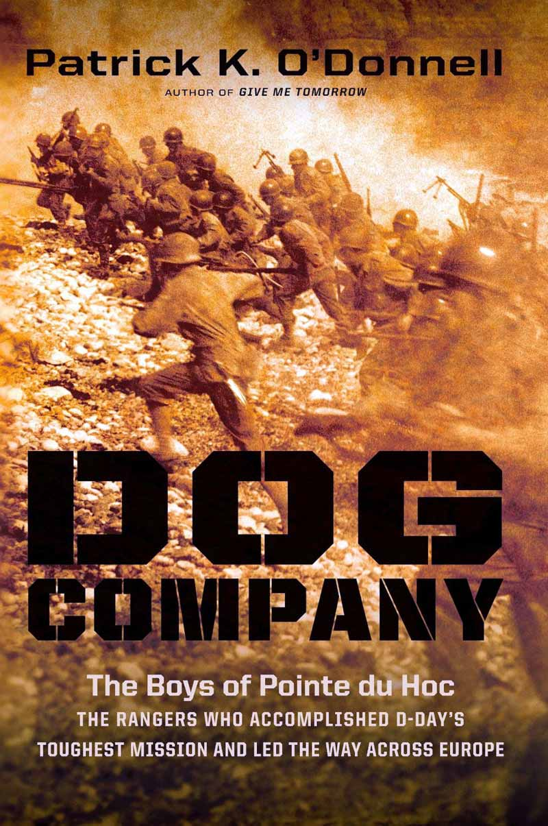 Dog Company: The Boys of Pointe du Hoc