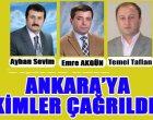 Başkanlık İçin Ankara'ya Kimler Gidiyor?