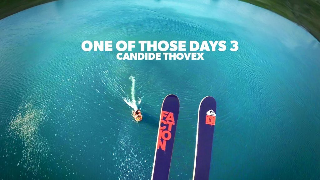 Candide Thovex – One of those days III
