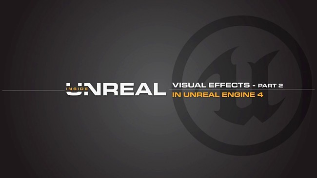 1386166805-unreal-engine-4-visual-effects-part-2