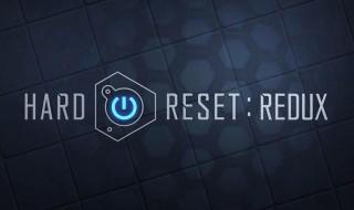 Anunciado Hard Reset Redux para PS4, Xbox One y PC