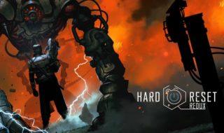 10 minutos de gameplay de Hard Reset Redux