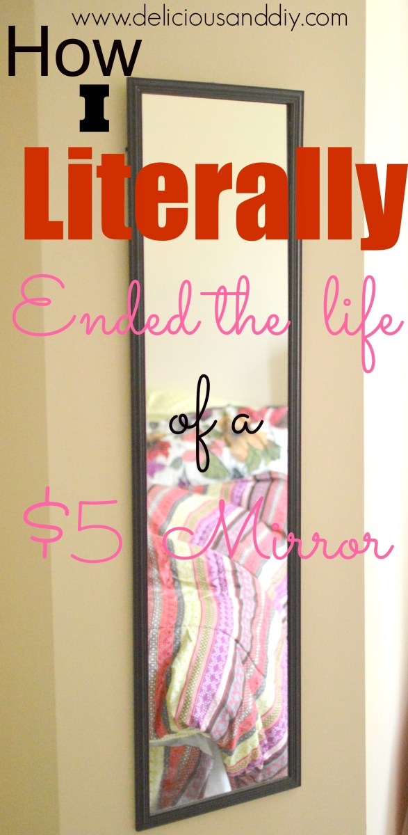 How I Ended The Life of A $5 Drab Mirror