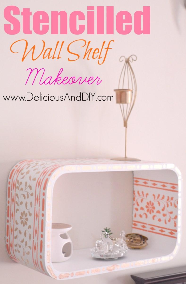 Stencilled Wall Shelf Makeover