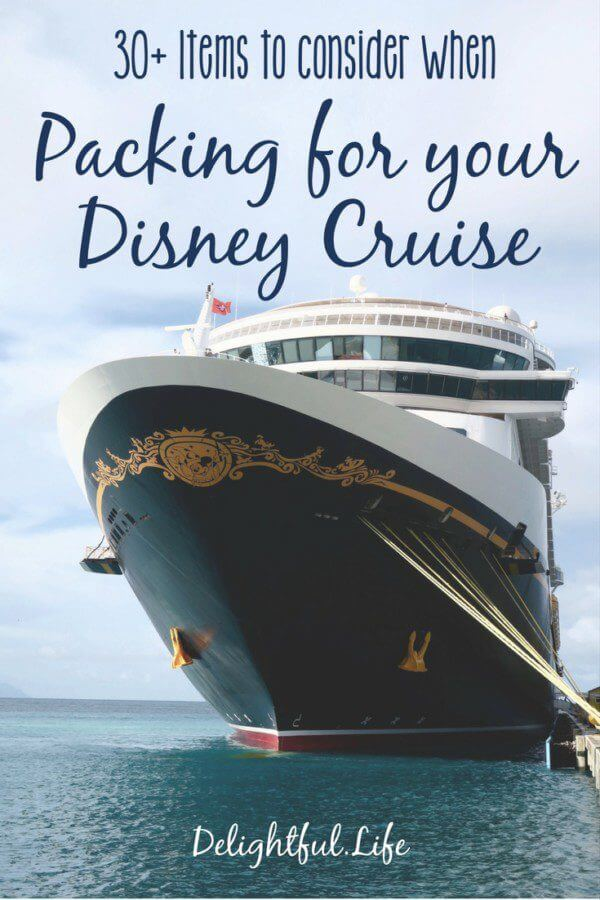 30 Things You Might Want to Pack for your Disney Cruise
