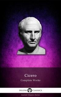 Cicero, Delphi Classics