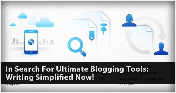 Use proper blogging tools
