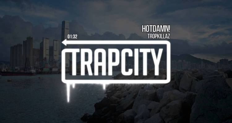 Tropkillaz - HOTDAMN!