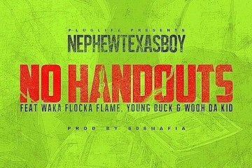 Young Buck ft Waka Flocka, Nephew Texas Boy & Wooh Da Kid - No Handouts