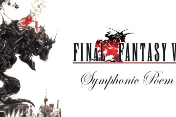 Final Fantasy VI Symphonic Poem