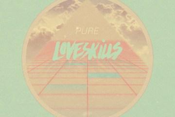 Loveskills - Fine Lines