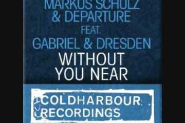 Markus Schulz - Without You Near (Judah Remix)