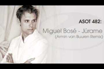 Miguel Bosé - Júrame (Armin Van Buuren Remix)