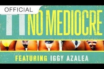T.I. - No Mediocre ft. Iggy Azalea (Grandtheft Remix ft. Migos)